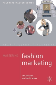 Mastering Fashion Marketing, Paperback / softback Book
