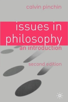 Issues in Philosophy : An Introduction, Paperback / softback Book