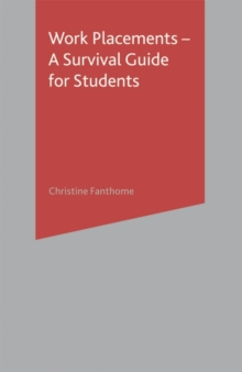 Work Placements - A Survival Guide for Students, Paperback Book