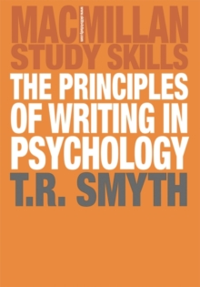 The Principles of Writing in Psychology, Paperback / softback Book