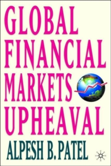 Global Financial Markets Revolution : The Future of Exchanges and Capital Markets, Hardback Book