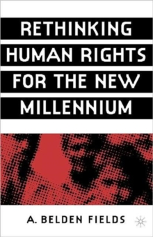 Rethinking Human Rights for the New Millennium, Paperback / softback Book