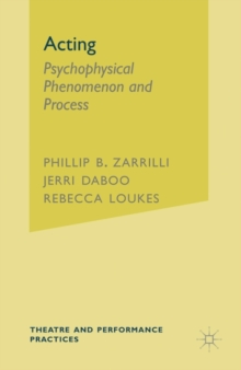 Acting : Psychophysical Phenomenon and Process, Paperback / softback Book