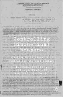 Controlling Biochemical Weapons : Adapting Multilateral Arms Control for the 21st Century, Hardback Book