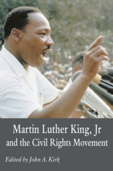 Martin Luther King Jr. and the Civil Rights Movement : Controversies and Debates, Paperback Book