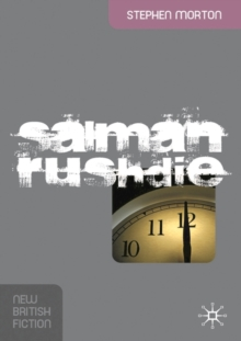 Salman Rushdie : Fictions of Postcolonial Modernity, Paperback / softback Book