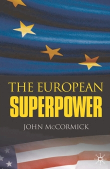 The European Superpower, Paperback / softback Book