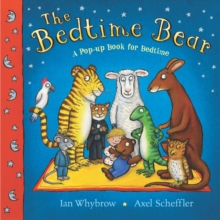 The Bedtime Bear : a Pop-up Book for Bedtime, Paperback Book