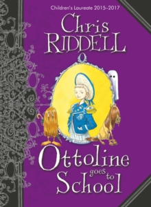Ottoline Goes to School, Hardback Book
