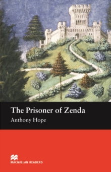 Macmillan Readers Prisoner Of Zenda, The  Beginner, Paperback / softback Book