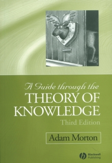 A Guide Through the Theory of Knowledge, Paperback Book