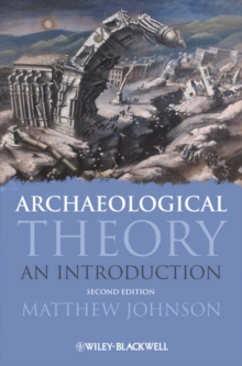 Archaeological Theory : An Introduction, Paperback / softback Book