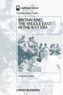 Britain and the Middle East in the 9/11 Era, Paperback / softback Book