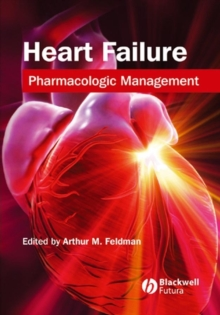 Heart Failure : Pharmacological Management, Hardback Book