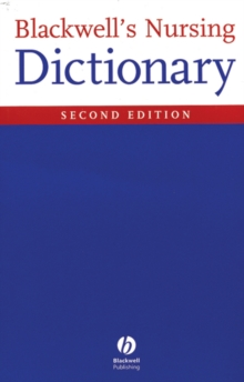 Blackwell's Nursing Dictionary 2E, Paperback Book