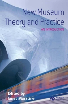 New Museum Theory and Practice : An Introduction, Paperback Book