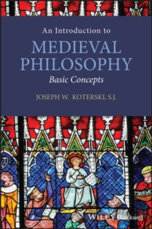 An Introduction to Medieval Philosophy : Basic Concepts, Paperback / softback Book