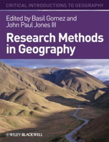 Research Methods in Geography : A Critical Introduction, Hardback Book