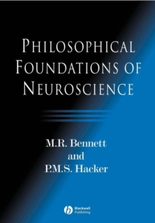 Philosophical Foundations of Neuroscience, Paperback Book