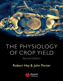 The Physiology of Crop Yield, Paperback / softback Book