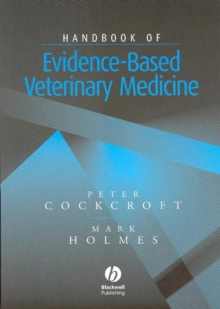 Handbook of Evidence-Based Veterinary Medicine, Paperback / softback Book