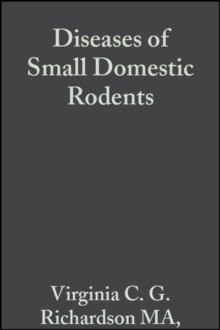 Diseases of Small Domestic Rodents, Paperback / softback Book