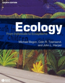 Ecology : From Individuals to Ecosystems, Paperback Book