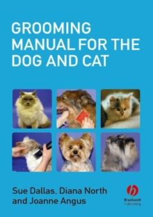 Grooming Manual for the Dog and Cat, Paperback Book