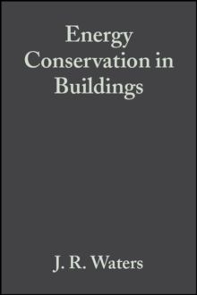 Energy Conservation in Buildings : A Guide to Part L of the Building Regulations, Paperback / softback Book
