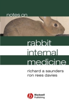 Notes on Rabbit Internal Medicine, Paperback / softback Book