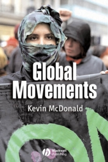 Global Movements : Action and Culture, Paperback / softback Book