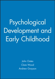 Psychological Development and Early Childhood, Paperback / softback Book