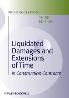 Liquidated Damages and Extensions of Time : In Construction Contracts, Hardback Book