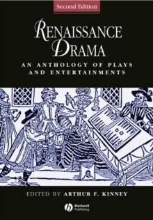 Renaissance Drama : An Anthology of Plays and Entertainments, Paperback Book