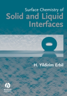 Surface Chemistry of Solid and Liquid Interfaces, Paperback / softback Book