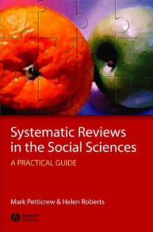 Systematic Reviews in the Social Sciences : A Practical Guide, Hardback Book