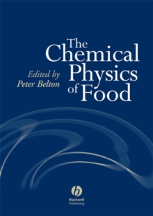 The Chemical Physics of Food, Hardback Book