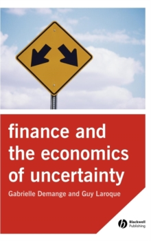 Finance and the Economics of Uncertainty, Hardback Book
