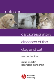 Notes on Cardiorespiratory Diseases of the Dog and Cat, Paperback / softback Book