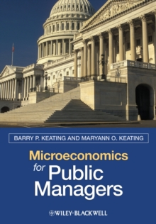Microeconomics for Public Managers, Hardback Book