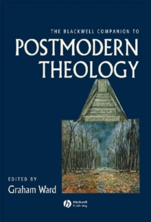 The Blackwell Companion to Postmodern Theology, Paperback / softback Book