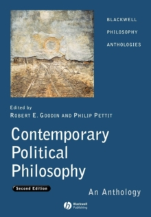 Contemporary Political Philosophy : An Anthology, Paperback Book