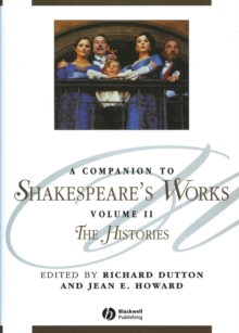 A Companion to Shakespeare's Works, Volume II : The Histories, Paperback / softback Book