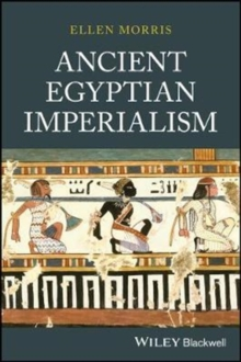 Ancient Egyptian Imperialism, Hardback Book