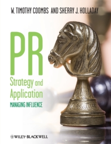 PR Strategy and Application : Managing Influence, Paperback / softback Book