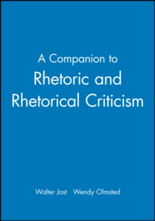 A Companion to Rhetoric and Rhetorical Criticism, Paperback / softback Book