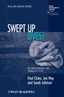 Swept Up Lives? : Re-envisioning the Homeless City, Paperback / softback Book