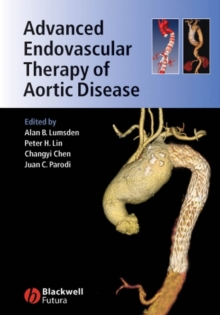 Advanced Endovascular Therapy of Aortic Disease, Hardback Book