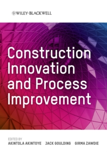 Construction Innovation and Process Improvement, Hardback Book