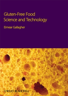 Gluten-Free Food Science and Technology, Hardback Book